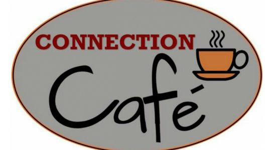 Connection Cafe is Open!