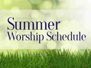 Image result for summer worship schedule